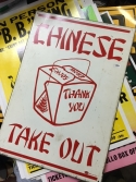 CHINESE TAKE OUT METAL SIGN