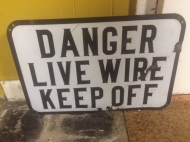 DANGER LIVE WIRE KEEP OFF $200