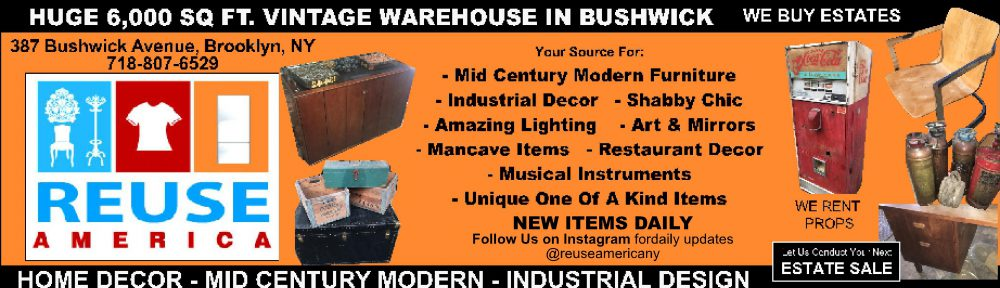 REUSE AMERICA VINTAGE WAREHOUSE                     387 Bushwick Avenue, Brooklyn  (718) 807-6529